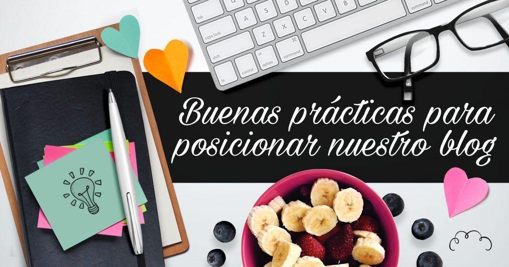 Buenas prácticas para posicionar nuestro blog